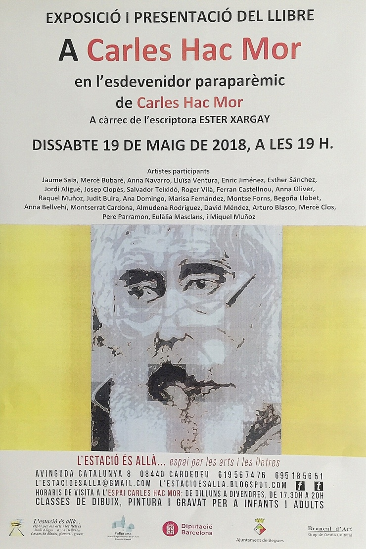 Cartell exposició i presentació del llibre d'en Carles Hac Mor